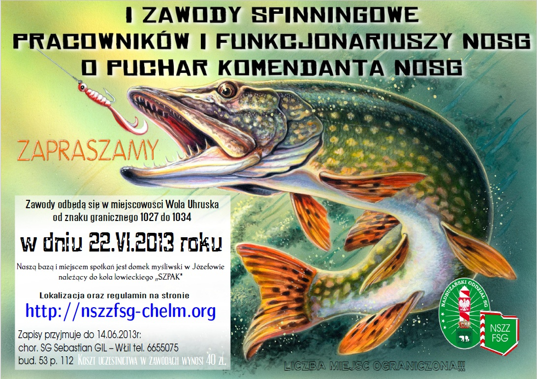 I Zawody Spinningowe NOSG o Puchar Komendanta 22.06.2013r.