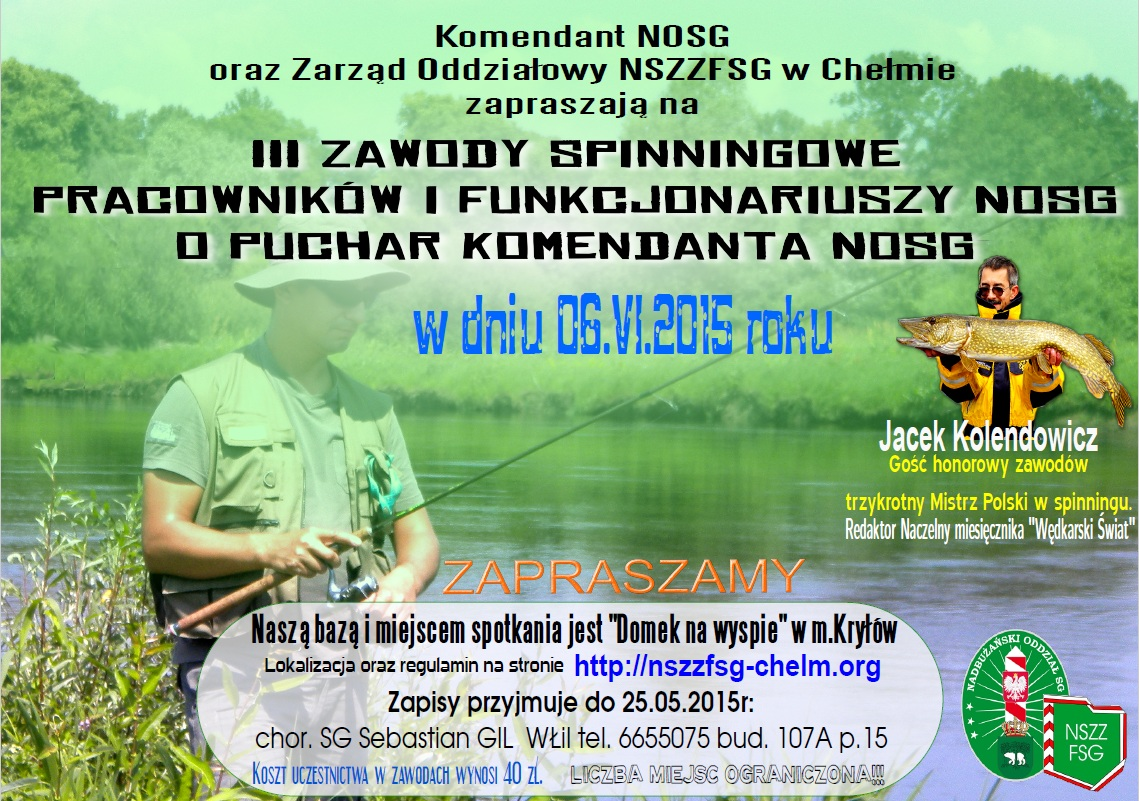 III Zawody spinningowe o puchar Komendanta NOSG 06.06.2015r.